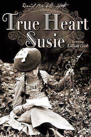 D.W. Griffith True Heart Susie Movie