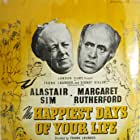 The Happiest Days of Your Life (1950)