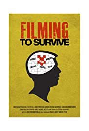 Filming to Survive