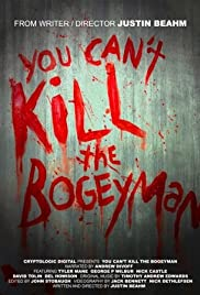 You Can't Kill the Bogeyman Poster