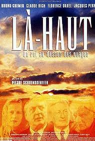 Là-haut, un roi au-dessus des nuages (2003)