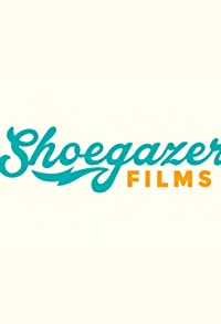 Primary photo for Shoegazer Films: Shorts and Sketches