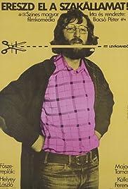Ereszd el a szakállamat! Poster