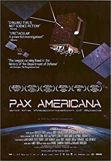 Pax Americana and the Weaponization of Space (2009)
