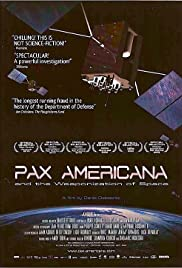 Pax Americana and the Weaponization of Space Poster