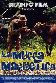 Primary photo for La mucca magnetica