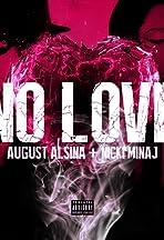 August Alsina Feat. Nicki Minaj: No Love