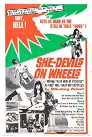 She-Devils on Wheels (1968) Poster - Movie Forum, Cast, Reviews