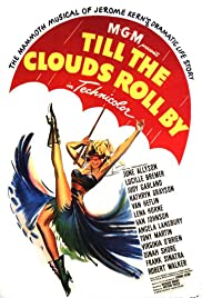 Till the Clouds Roll By (1946) Poster - Movie Forum, Cast, Reviews