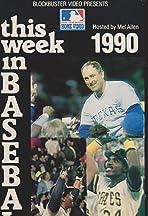 This Week in Baseball 1990