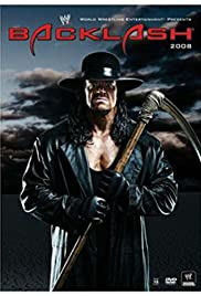 WWE Backlash(2008) Poster - TV Show Forum, Cast, Reviews