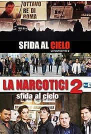 Sfida al cielo - La narcotici 2 Poster