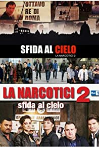 Primary photo for Sfida al cielo - La narcotici 2