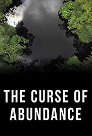 Klątwa obfitości / The Curse of Abundance (2019)