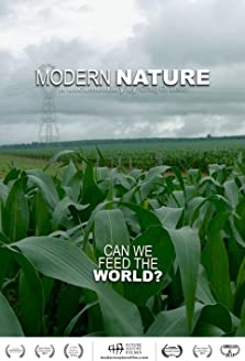 Modern Nature: Can We Feed the World? (2014)