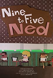 Nine to Five Ned Poster