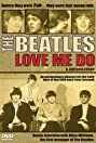 The Beatles: Love Me Do