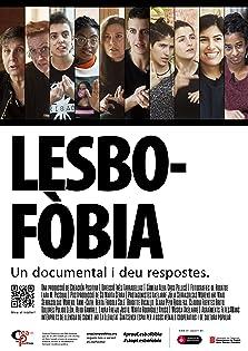 Lesbofòbia. Un documental i deu respostes. (2019)