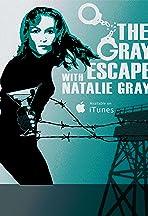 The Gray Escape