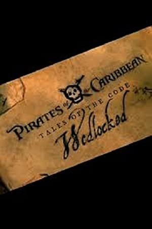Pirates of the Caribbean: Tales of the Code: Wedlocked (2011)