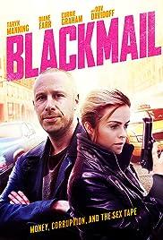 Blackmail(2017) Poster - Movie Forum, Cast, Reviews