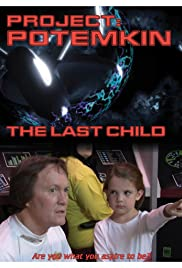 Project Potemkin: The Last Child Poster