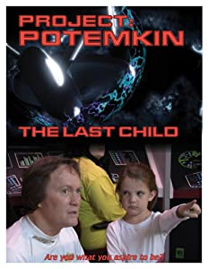 Downloading movie sites divx Project Potemkin: The Last Child by none [Full]
