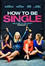 How To Be Single: The Pros and Cons of How To Be Single