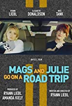 Mags and Julie go on a Road Trip.