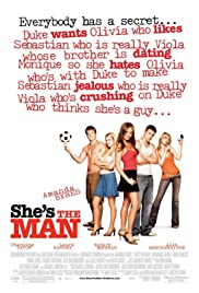 Play or Watch Movies for free She's the Man (2006)