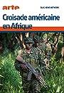 Croisade américaine en Afrique