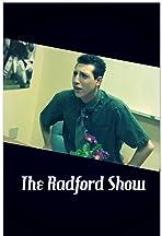 The Radford Show