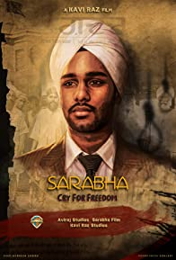Primary photo for Sarabha: Cry for Freedom