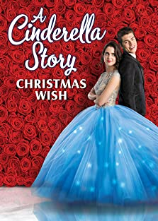 A Cinderella Story: Christmas Wish (Video 2019)