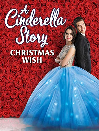 A Cinderella Story: Christmas Wish (2019) 1080p
