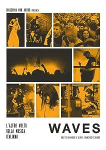 Watch date movie for free Waves: L'altro volto della musica italiana by none [420p]