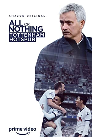 All or Nothing: Tottenham Hotspur : Season 1 Complete WEB-HD 480p & 720p | GDRive | MEGA | Single Episodes