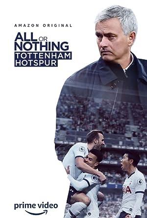 All or Nothing: Tottenham Hotspur : Season 1 Complete WEB-HD 480p & 720p | GDRive | MEGA | Single Episodes