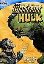 Looking Back at Ultimate Wolverine vs. Hulk