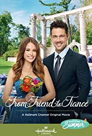 Watch From Friend to Fiancé (2019) Online Full Movie Free