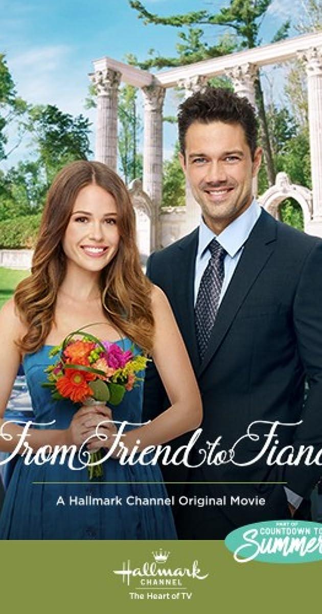 From Friend To Fiance Tv Movie 2019 Imdb
