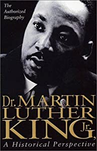 Les observateurs Dr. Martin Luther King, Jr.: A Historical Perspective [hdrip] [1080i] [UHD], Arthur Burghardt, Martin Luther King