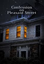 Confession on Pleasant Street