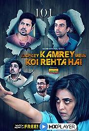 Aapkey Kamrey Mein Koi Rehta Hai : Season 1 Hindi WEB-DL 480p & 720p | [Complete]