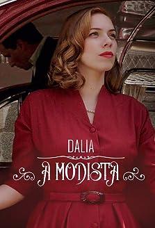 Dalia, a modista (2016–2017)