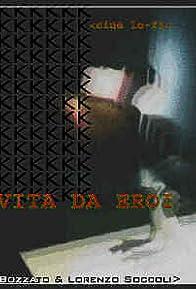 Primary photo for Vita da eroi