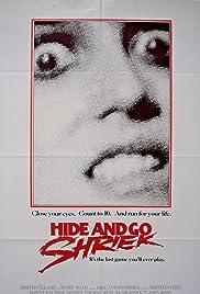 Hide and Go Shriek(1988) Poster - Movie Forum, Cast, Reviews