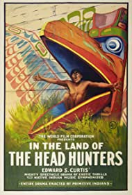 In the Land of the Head Hunters (1914) Poster - Movie Forum, Cast, Reviews