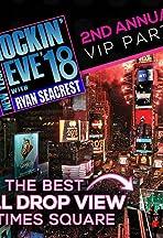 Dick Clark's New Year Rockin' Eve with Ryan Seacrest 2018