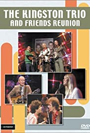 The Kingston Trio and Friends: Reunion Poster